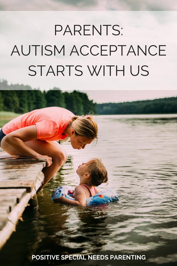 Parents: Autism Acceptance Starts with Us