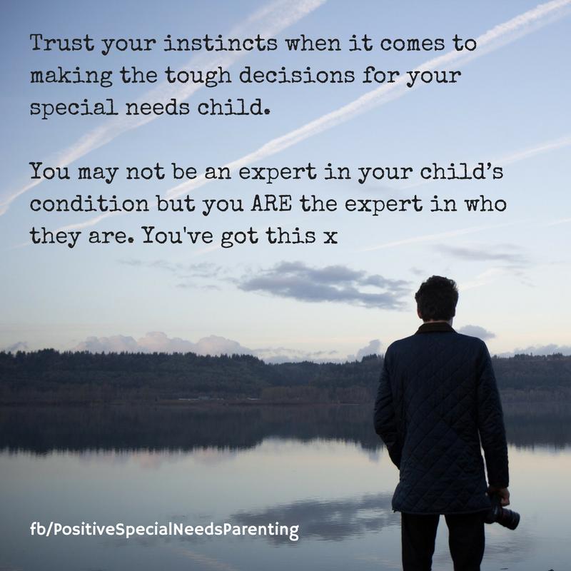 Trust your instincts - positivespecialneedsparenting.com