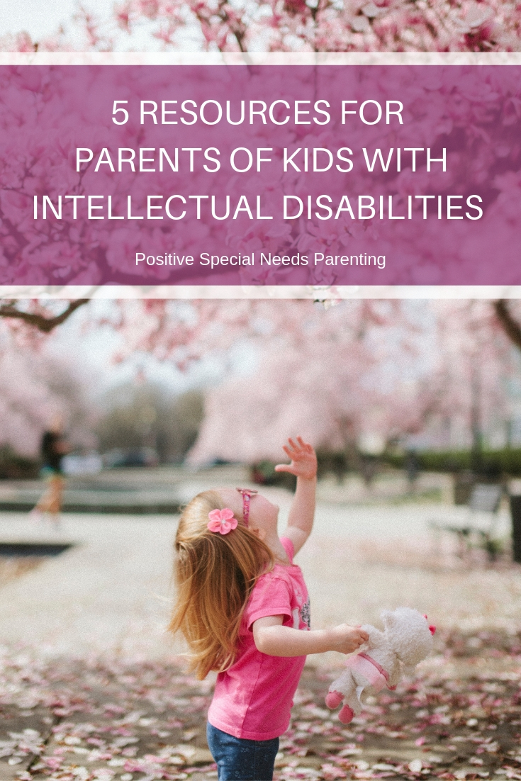 5 Resources for Parents of Kids with Intellectual Disabilities