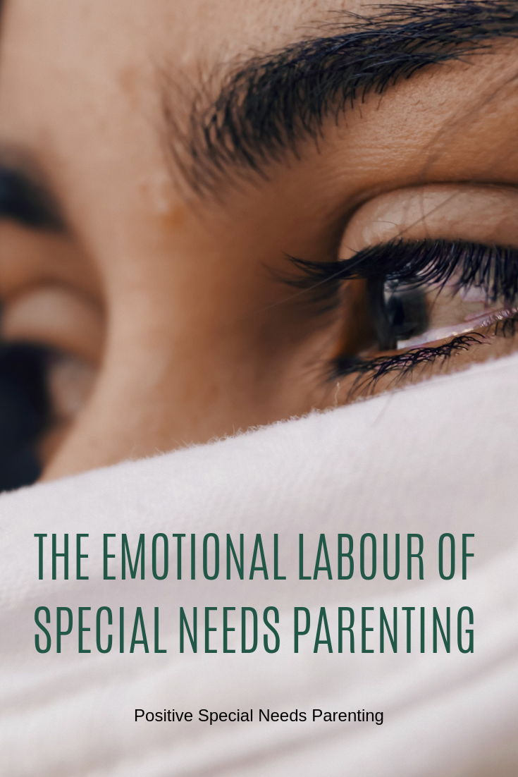 The Emotional Labour of Special Needs Parenting