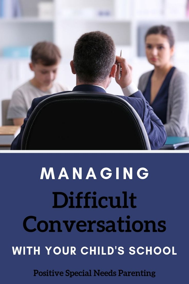 Managing Difficult Conversations With Your Child's School